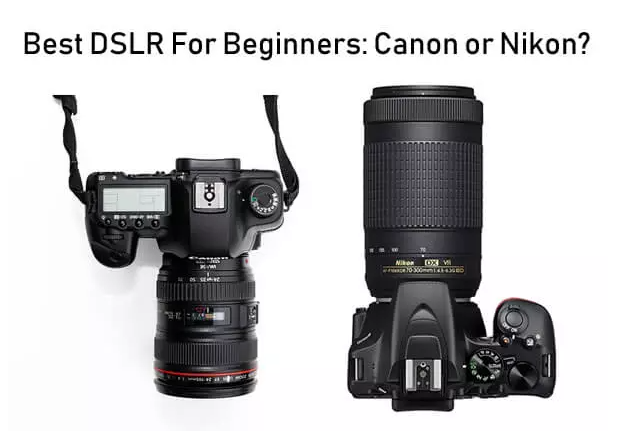What Is The Best Camera To Buy For A Beginner Photographer Prices Canon Vs Nikon Vs Sony (5)