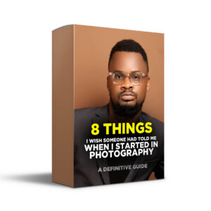 8 THINGS I WISH SOMEONE HAD TOLD ME WHEN I STARTED IN PHOTOGRAPHY