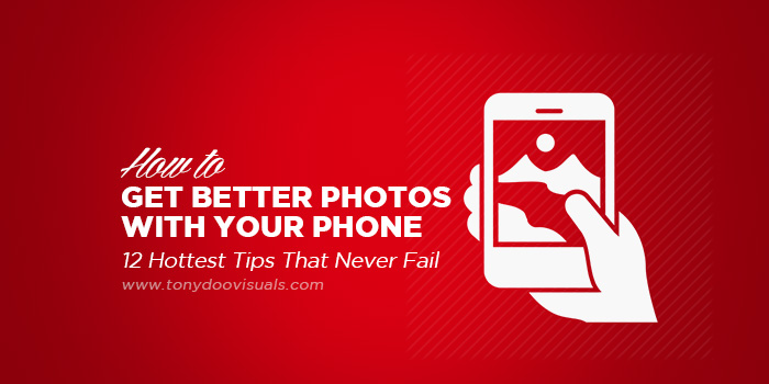 how to take better photos with phone 2